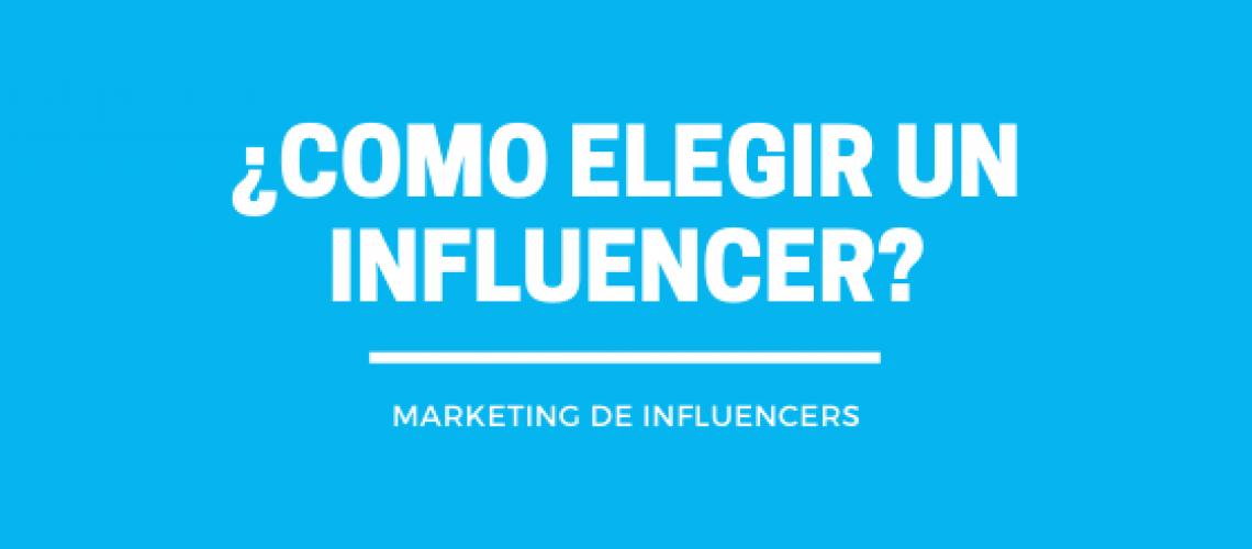 como elegir un influencer